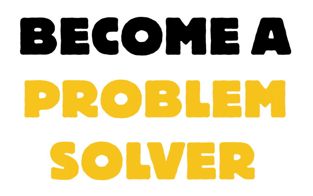Become a problem-solver Learning Space